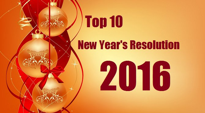 Top 10 New Years Resolutions Wishes Quotes 2016
